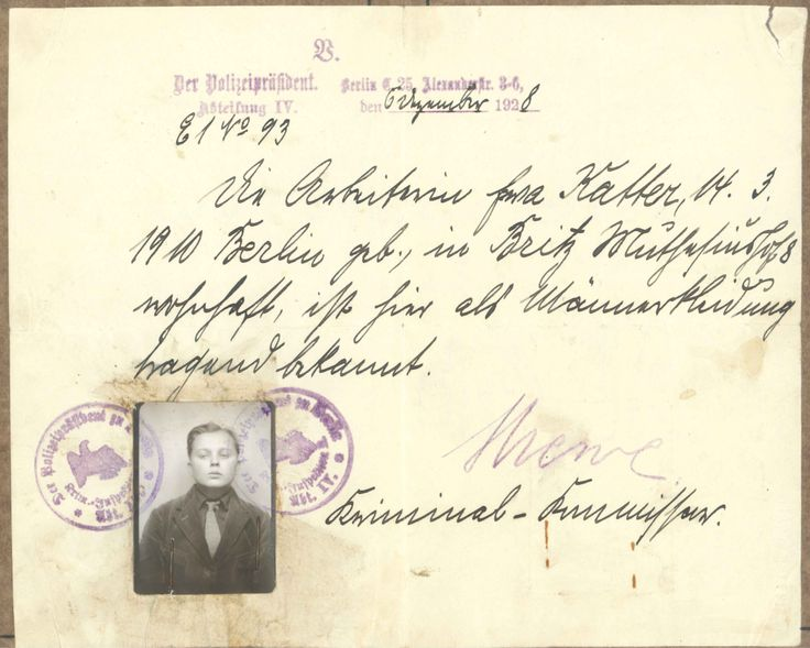 """This """"transvestite certificate"""" reads, """"The worker Käthe T., born in Berlin in 1910, resident at 8 Muthesiushof, Britz, is locally known to wear men's clothing."""""""