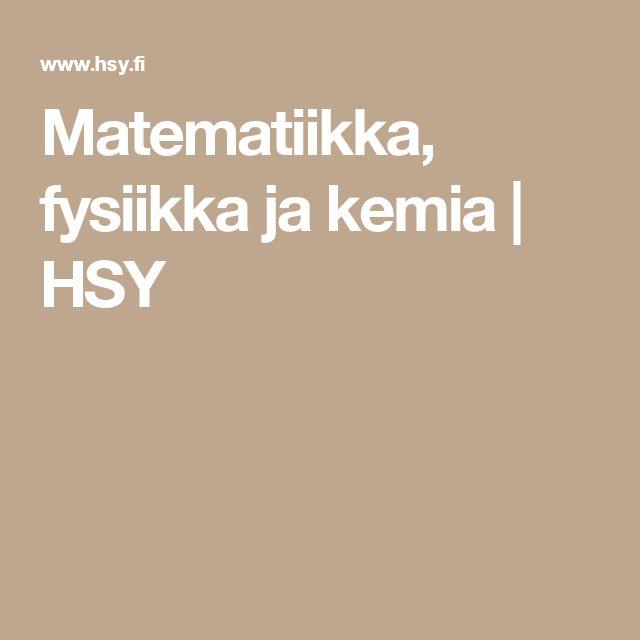 Matematiikka, fysiikka ja kemia | HSY