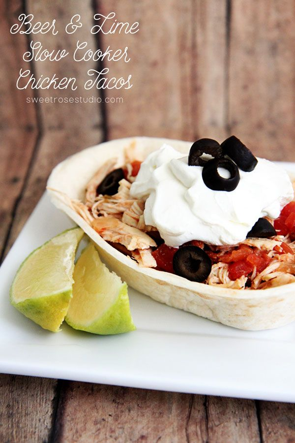 Beer and Lime Slow Cooker Chicken Tacos Recipe at Sweet Rose Studio