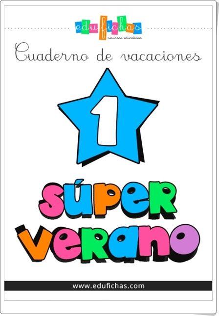 """""""Superverano 1"""" es un cuaderno de verano,  educafichas.com, del área de inglés para Educación Infantil y válido también para 1º y 2º niveles de Educación Primaria."""