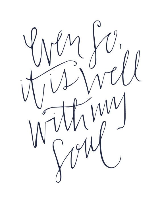 8x10 Print / It Is Well With My Soul / by MarkedAndCompany on Etsy, $15.00