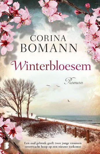 Corina Bomann - Winterbloesem // Een jonge vrouw, gevonden op het strand van een Duitse badplaats in de winter van 1902 en opgenomen door een familie die een hotel runt, krijgt langzaam haar geheugen terug en vindt de liefde.