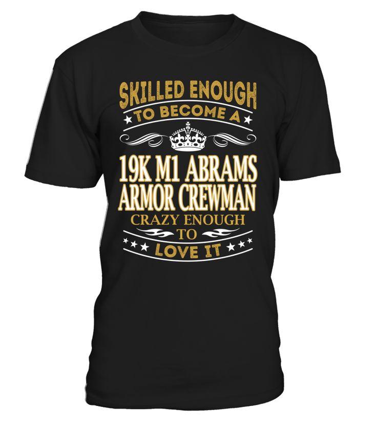 19K M1 Abrams Armor Crewman - Skilled Enough To Become #19k m1 abrams armor crewman