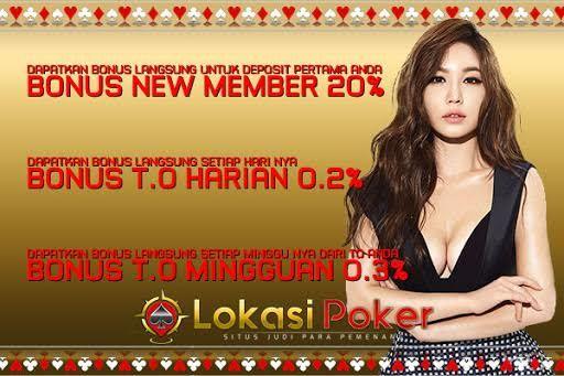 Banyak dari pemain poker online di Indonesia sudah mempercayakan pilihan mereka kepada LOKASIPOKER sebagai Agen Poker Online Uang Asli Indonesia. Anda kah selanjutnya?  Bila iya, maka LOKASiPOKER siap menyambut anda dengan BONUS NEW MEMBER 20% !!! BONUS LANGSUNG DIBERIKAN SETELAH DEPOSIT PERTAMA ANDA !!!