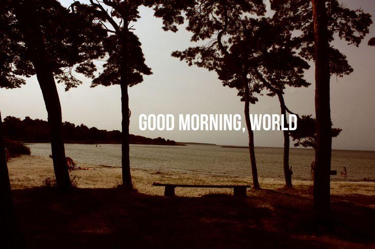 Good morning my world... Malin Hultman