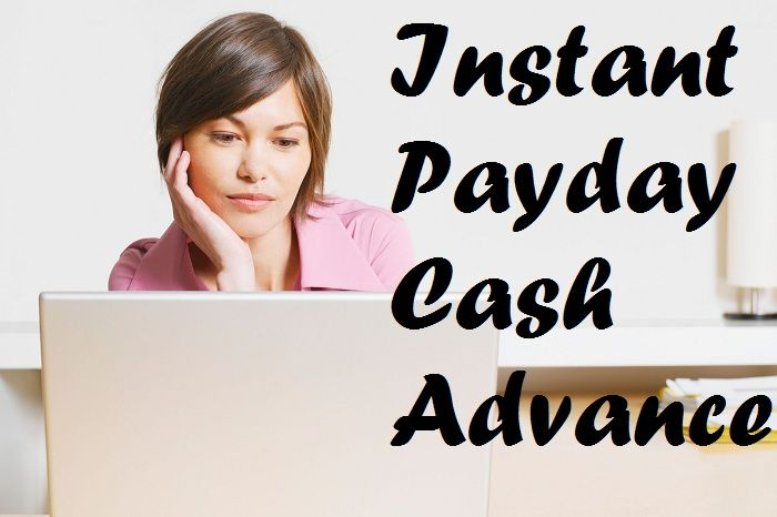 #Instantpaydaycashadvance lender can be you're only alternative when you are financial impoverished and when you are in poor conditions as far as your financial are concerned.