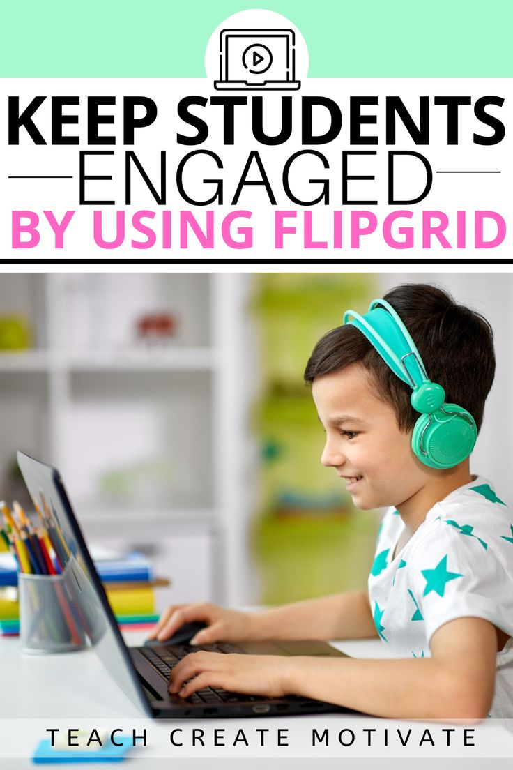 Student Engagement with Flip Grid Teach Create Motivate