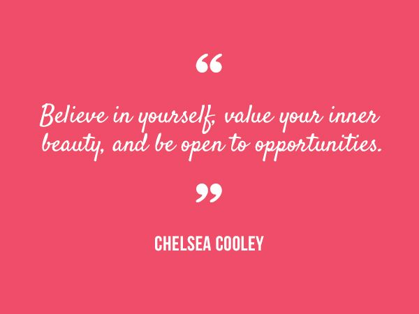 Value Your Inner Beauty And Be Open To Opportunities