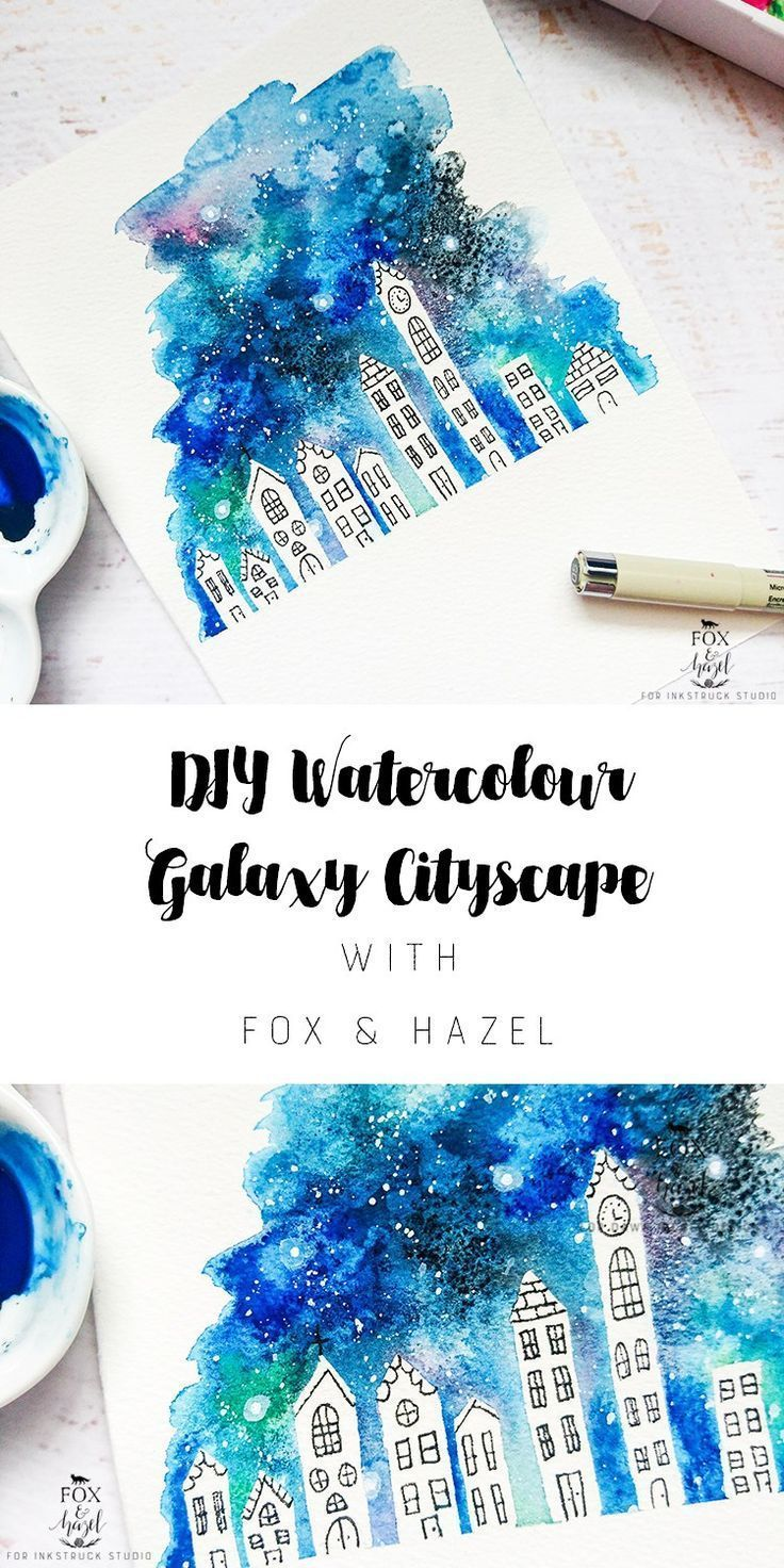 WATERCOLOR GALAXY CITYSCAPE DIY - Inkstruck Studio