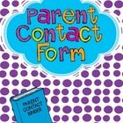 Need a quick, easy to use parent contact documentation form? This product is just what you are looking for!  This is the parent contact form I use ...
