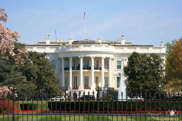 My Travel Background : 12 lieux à visiter à Washington D.C. - La Maison Blanche