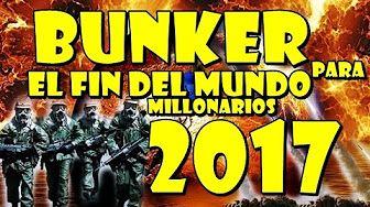 BUNKER PARA EL FIN DEL MUNDO 2017 ABRIL, DONALD TRUMP EL GEN DEL MAL 2017 ABRIL, MILLONARIO 2017