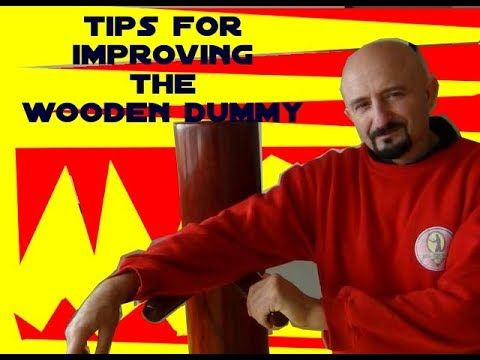 Tips to improve your Skills on the Wooden Dummy