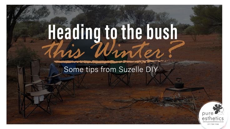 Heading to the bush this Winter ? Some tips from Suzelle DIY https://www.youtube.com/watch?v=Ggimtuw9vGo #SuzelleDIY