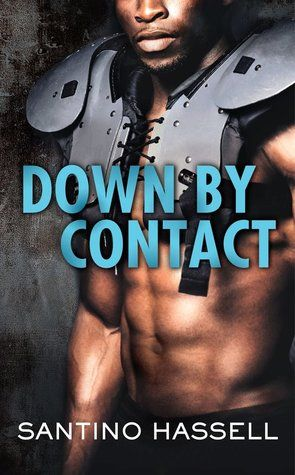 Book Review: Down By Contact (The Barons #2) by: Santino Hassell