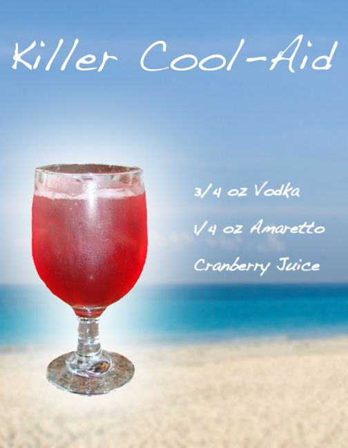 "Killer Cool-Aid - Mixed Drink Recipe. Can you say yum! Although I don't know why they call it ""Cool-aid"" when there's none in it. #DayAfterDisaster"