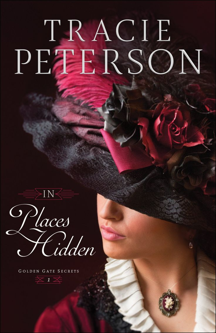 In Places Hidden by Tracie Peterson | March 2018