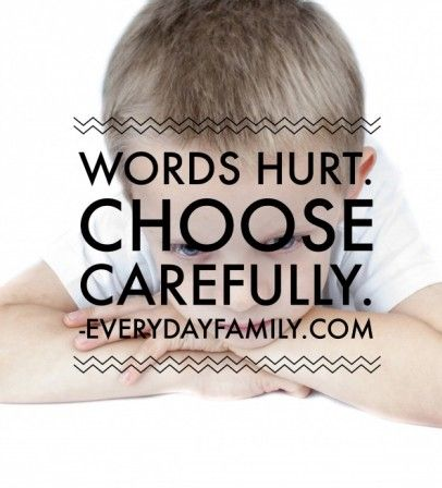 8 Phrases to Stop Using With Your Kids #wordshurt #goldenrule #talknice #selfesteem