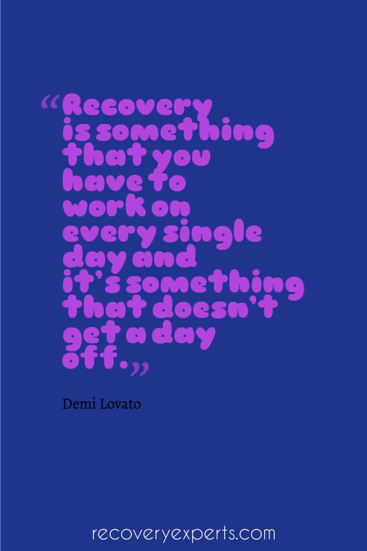 Addiction Recovery Quote: Recovery is something that you have to work ...