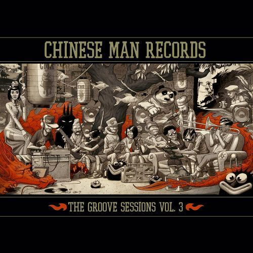 The Chinese Man Groove Sessions, Vol. 3 [CD]
