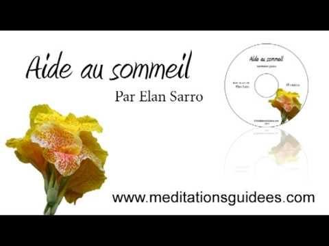 ▶ Méditation guidée : aide au sommeil (nouvelle version) - YouTube
