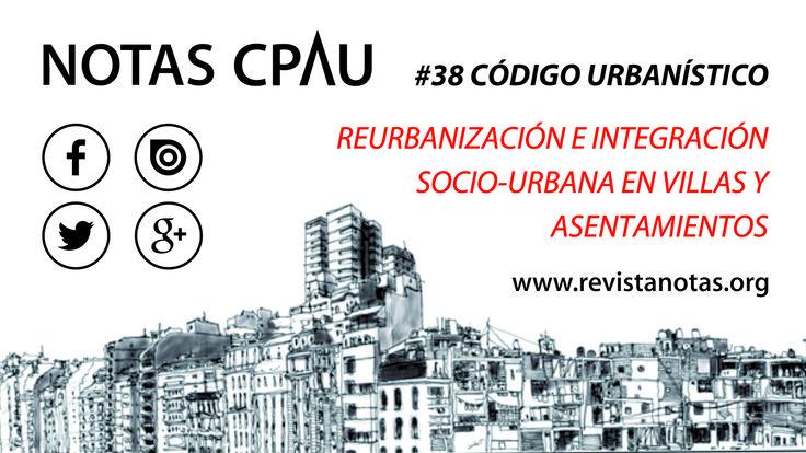 Todo sobre el Código Urbanístico propuesto por el GCBA.  Revista COMPLETA ONLINE!   www.revistanotas.org/?utm_content=bufferb2741&utm_medium=social&utm_source=pinterest.com&utm_campaign=buffer