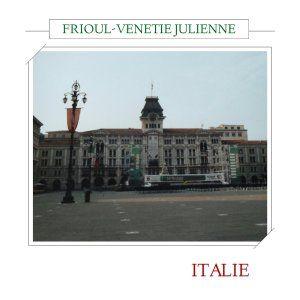 Frioul-Vénétie julienne (Trieste) Italie