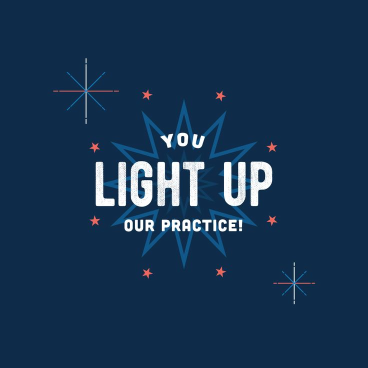 FIREWORKS MAY LIGHT up the sky, but our patients light up our practice! Happy 4th you guys.
