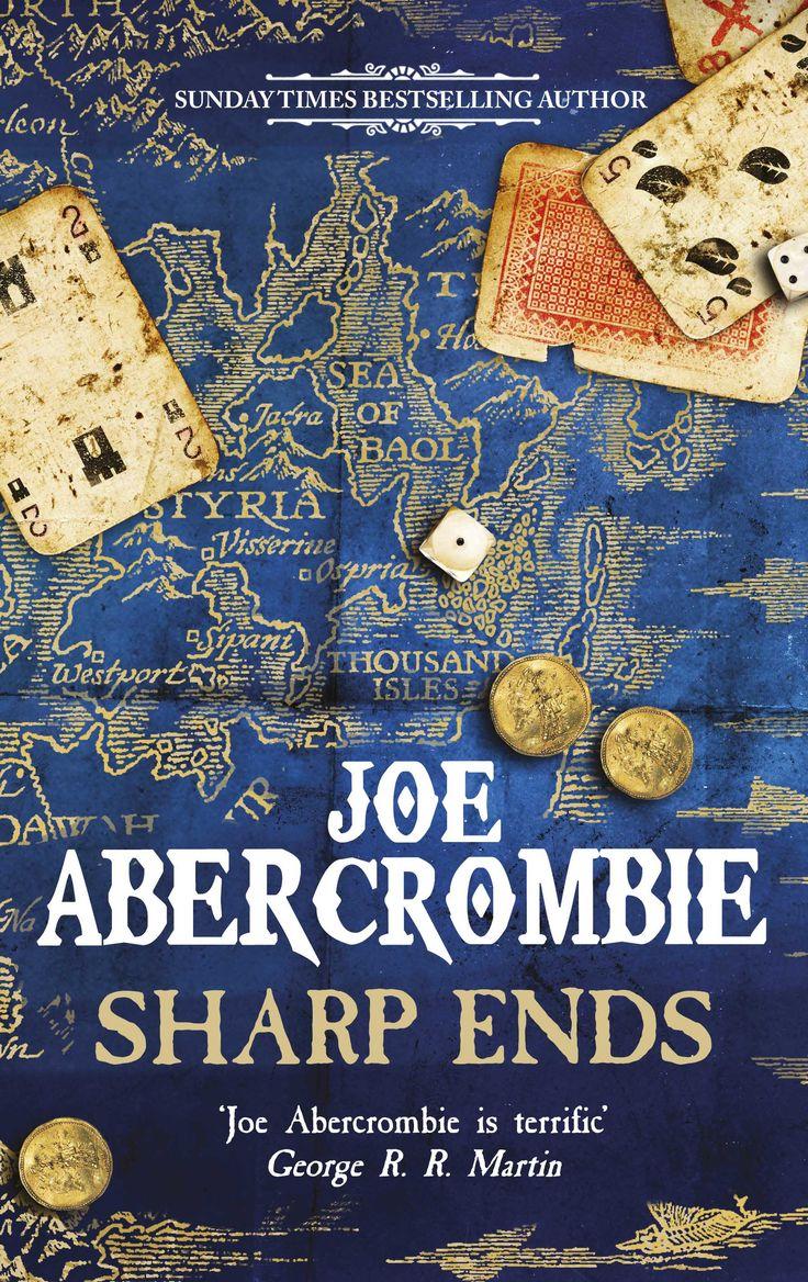 Sharp Ends by Joe Abercrombie | April 26, 2016