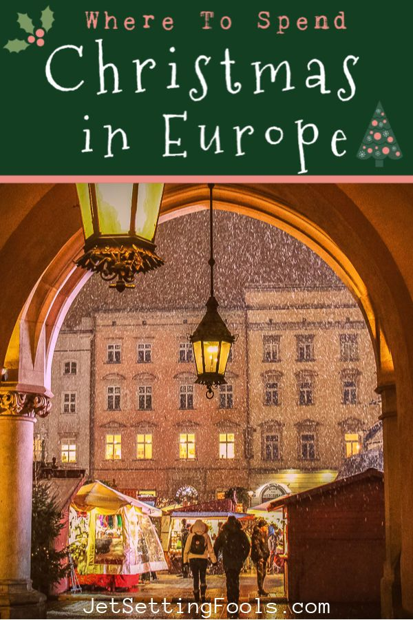 Christmas Vacation Deals 2021 Europe The Best Places To Spend Christmas In Europe 2021 Jetsetting Fools Christmas In Europe Europe Travel Travel Destinations European