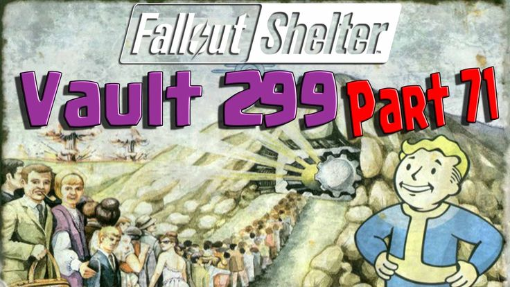 Fallout Shelter - Vault 299 - Part 71