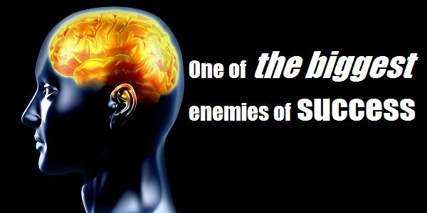 Here's one of the biggest enemies of success: http://brandonline.michaelkidzinski.ws/one-of-the-biggest-enemies-of-success/