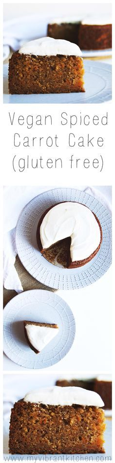 My Vibrant Kitchen | Vegan Spiced Carrot Cake With Cream Cheese Icing (gluten free) | myvibrantkitchen.com