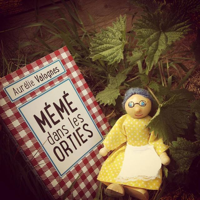 J'ai lu un feel-good : Mémé dans les orties d'Aurélie Valognes