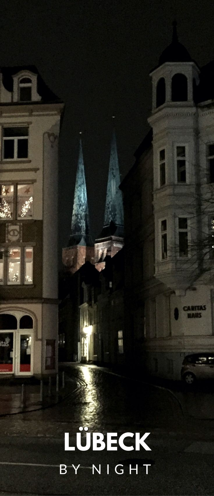 Einfach verzaubernd - Lübeck bei Nacht: Schon bei Tag ist die Stadt ein Traum - aber nachts zeigt sich ihre wahre Schönheit! #lübeck #tipps #sehenswürdigkeiten #travelblog