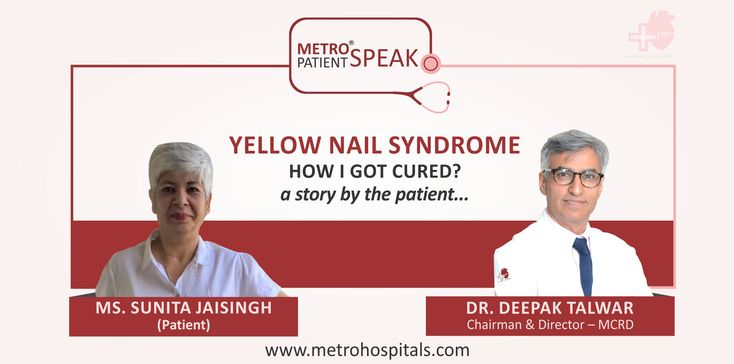 Ms. Sunita Jaisingh, a 56 year old lady, who went through the struggle of one year in finding the reliable cure for Yellow Nail Syndrome (YNS) before she met Dr. Deepak Talwar, Chairman & Director – Metro Centre for Respiratory Diseases, writes about her experience. Click to read more.