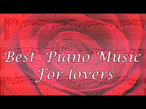Best Piano Music For Lovers   Love Songs for Piano - YouTube