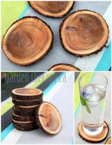 Coasters made of wood-branch slices. These would look neat underneth homemade candles also.