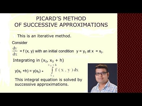 Helping Students in Maths and  Creating Better Tomorrow  : Picard's method of successive approximations