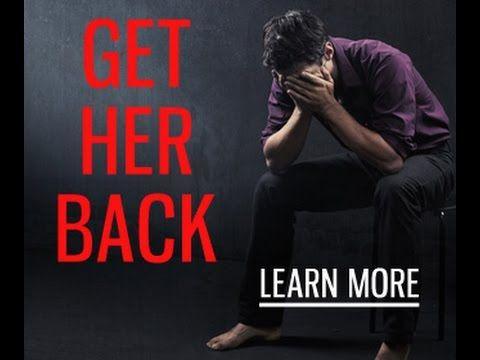 How Can I Get My Girlfriend Back - Ex Girlfriend Guru