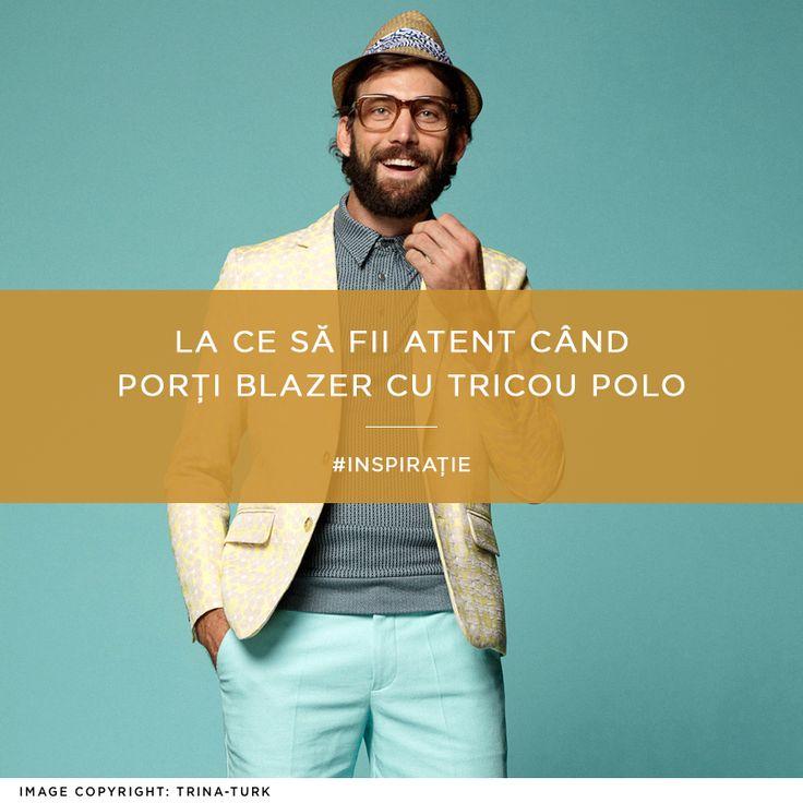 Inspirație și sfaturi de stil relevante pentru această perioadă: http://dappered.com/2015/04/how-to-wear-a-polo-with-a-blazer/