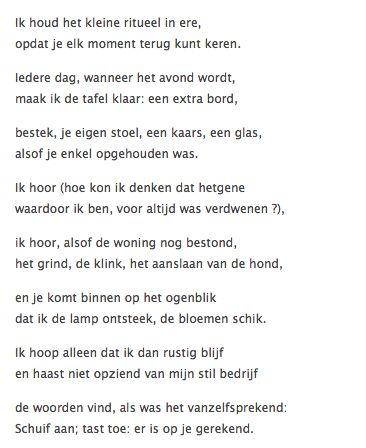 Ritueel, gedichtje van Jean-Pierre Rawie. Mijn favoriete gedichtje, en de mooiste omschrijving van het missen van een dierbare...