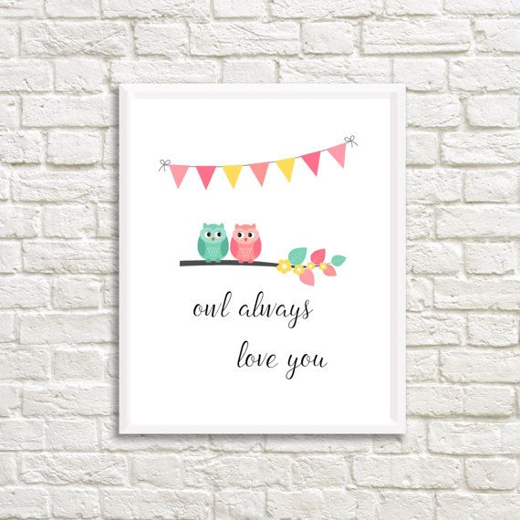 Check out this item in my Etsy shop https://www.etsy.com/ca/listing/500967326/owl-always-love-you-art-print