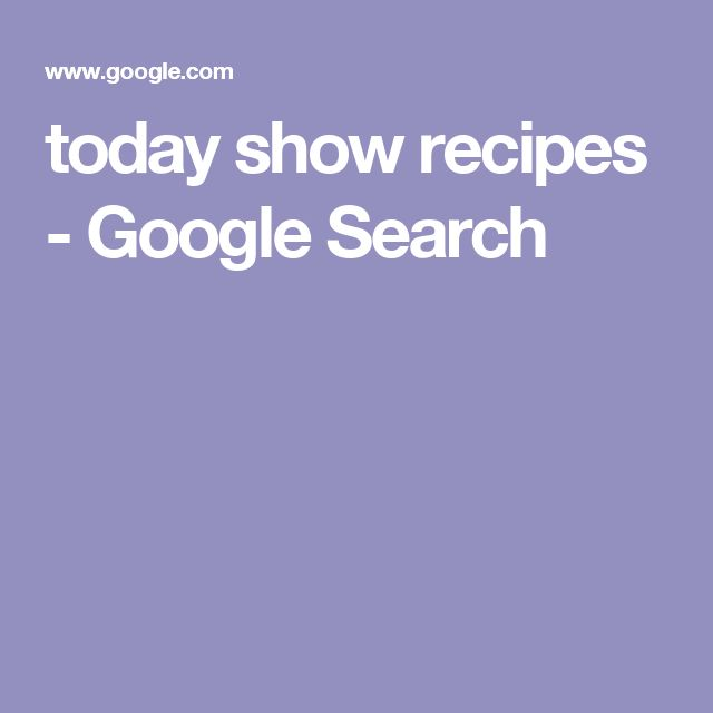 today show recipes - Google Search