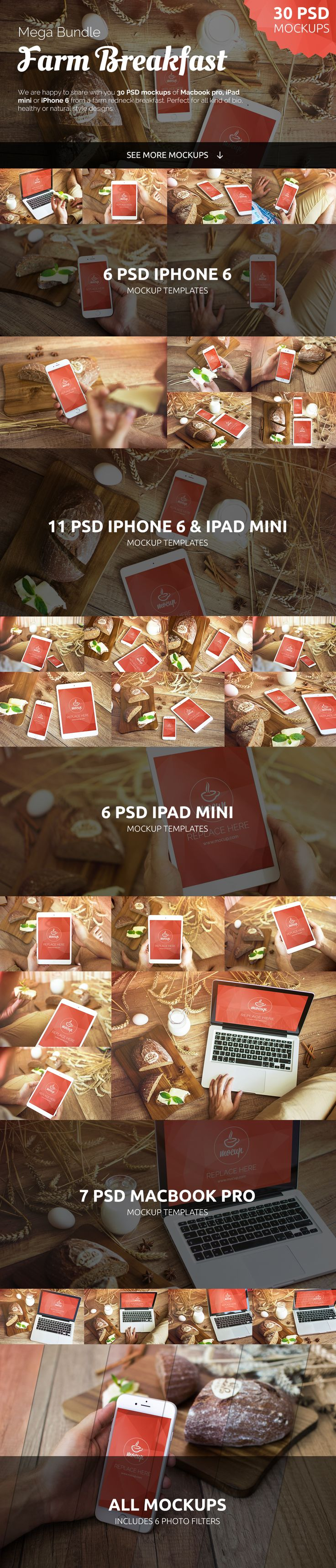 Look at 30 PSD bundle with rustic perfection scenes. Mockup photos with iPhone 6 , Macbook Pro and iPad Mini in foodie environment. Enjoy and use farm breakfast theme for all kind of bio, healthy or natural style designs.