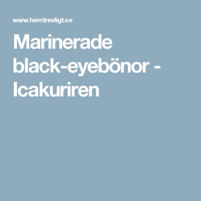 Marinerade black-eyebönor - Icakuriren
