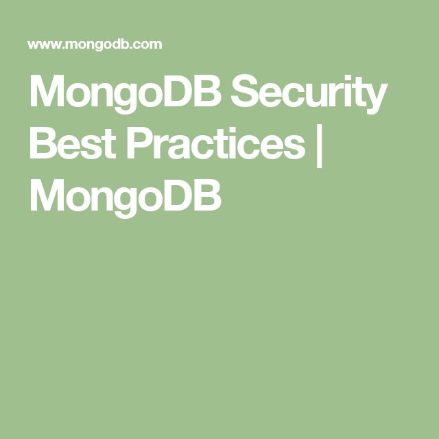 MongoDB Security Best Practices | MongoDB