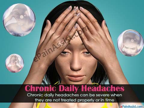 Chronic Daily Headaches Read More: http://www.epainassist.com/headache/chronic-daily-headaches