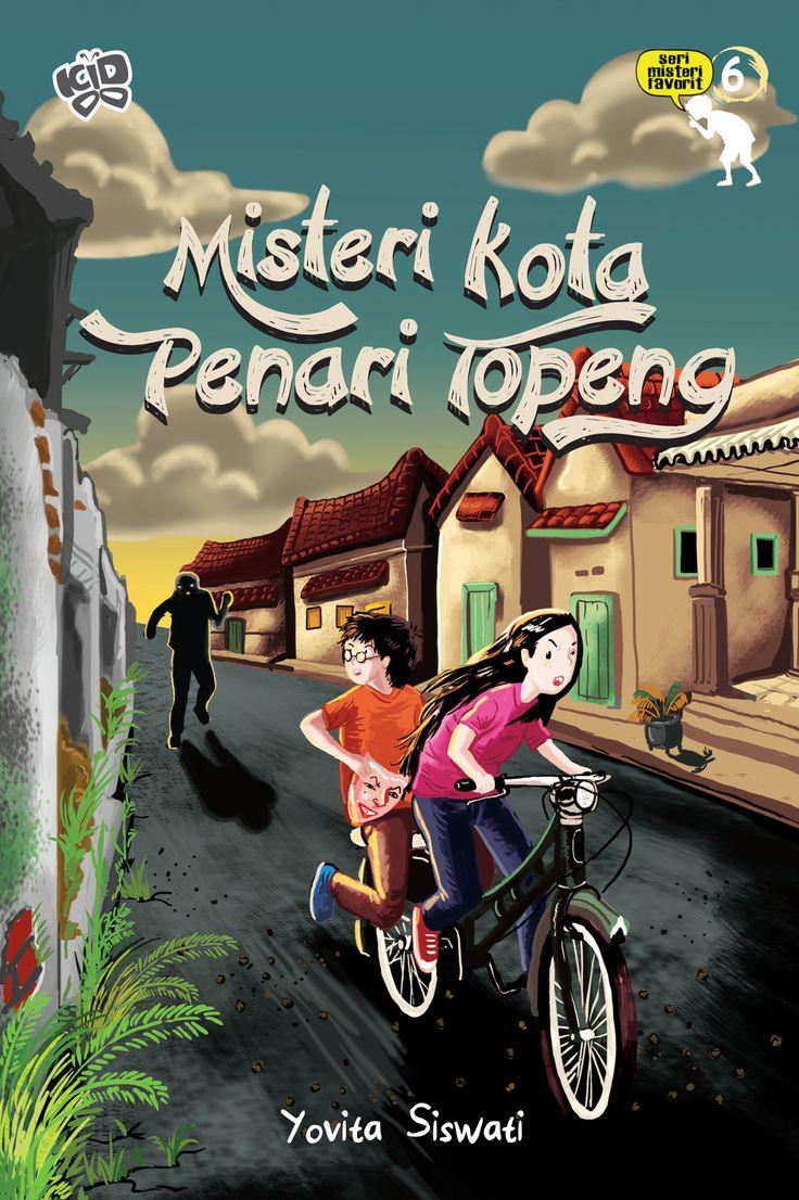 Seri Misteri Favorit 6: Misteri Kota Penari Topeng by Yovita Siswati :)