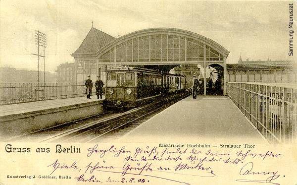 Osthafen (Stralauer Tor) eröffnet 1902 /  1902 bis ca. 1905: Stralauer Thor /  ca. 1905 bis 1924 Stralauer Tor / geschlossen 1945 /  Ansichtskarte, gelaufen 1906